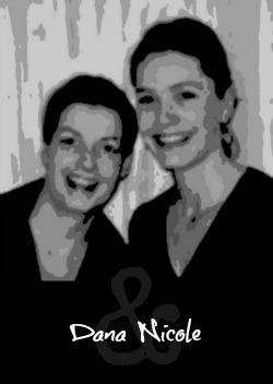Dana & Nicole